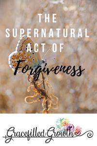 Forgiveness. How can I offer forgiveness? The supernatural act of forgiveness. Marriage.