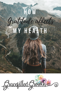 Can gratitude affect my health? How to practice gratitude. Gratitude. Thanksgiving. Be thankful. Choose gratitude.