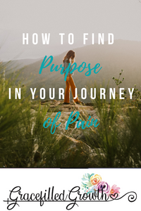 Does my pain have a purpose? Special needs parenting.  How to find the purpose in my pain. Is God using me? Faith when I'm struggling. What's my purpose?