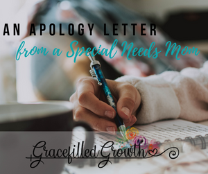 The apology of a Special Needs Mom. Support for special needs parents. What I want my friends to know. I'm sorry. Parenting a medically fragile child and loneliness.