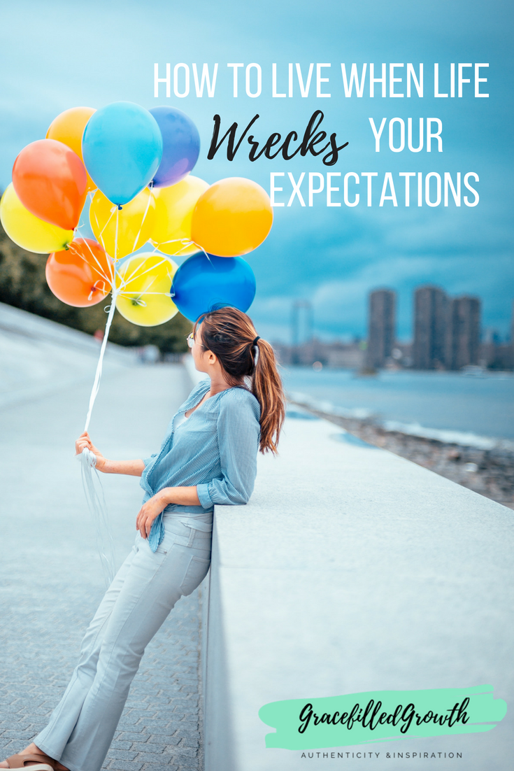How to live when life wrecks your expectations, special needs parenting