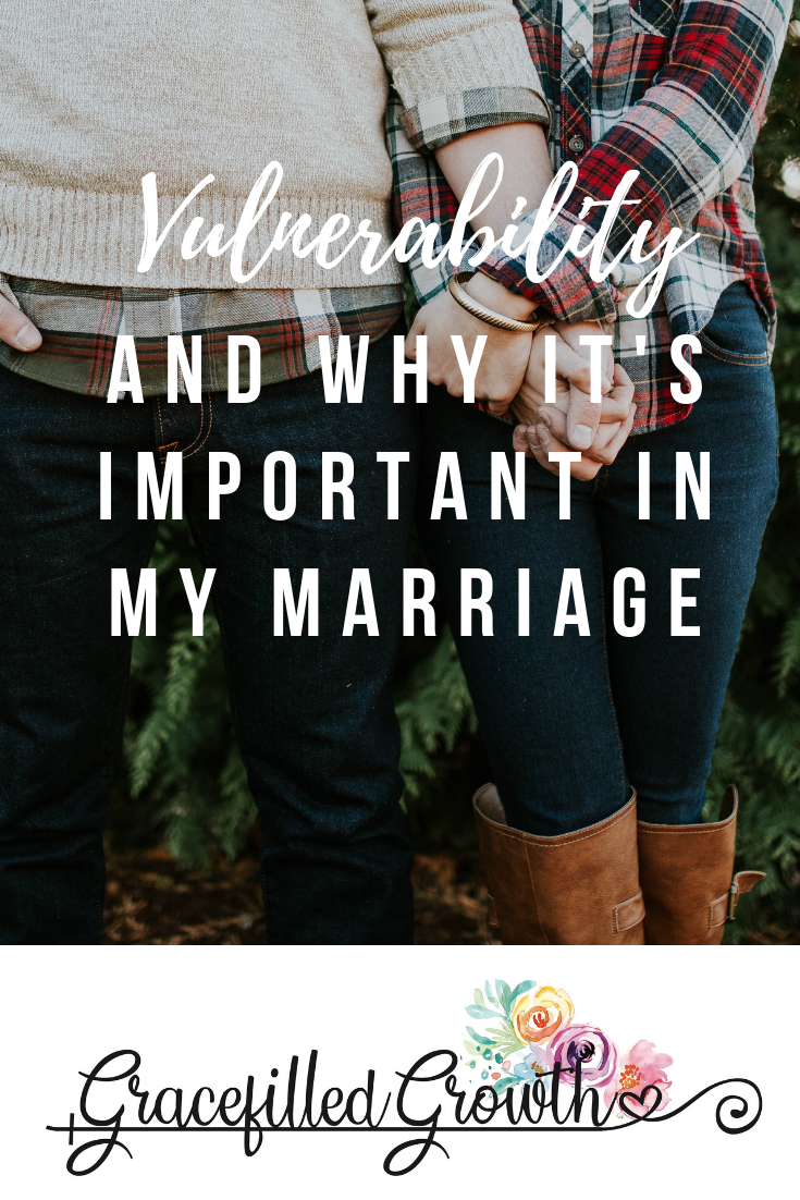 Marriage advice. Why is vulnerability important? Vulnerability in my marriage.