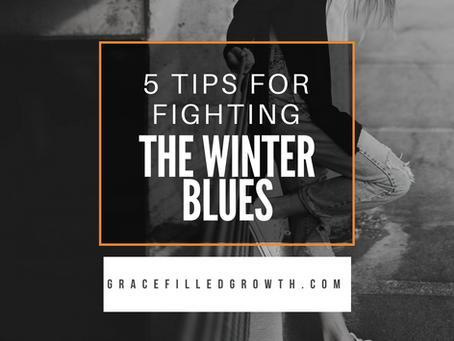 5 Tips to Fight the Long Winter Funk