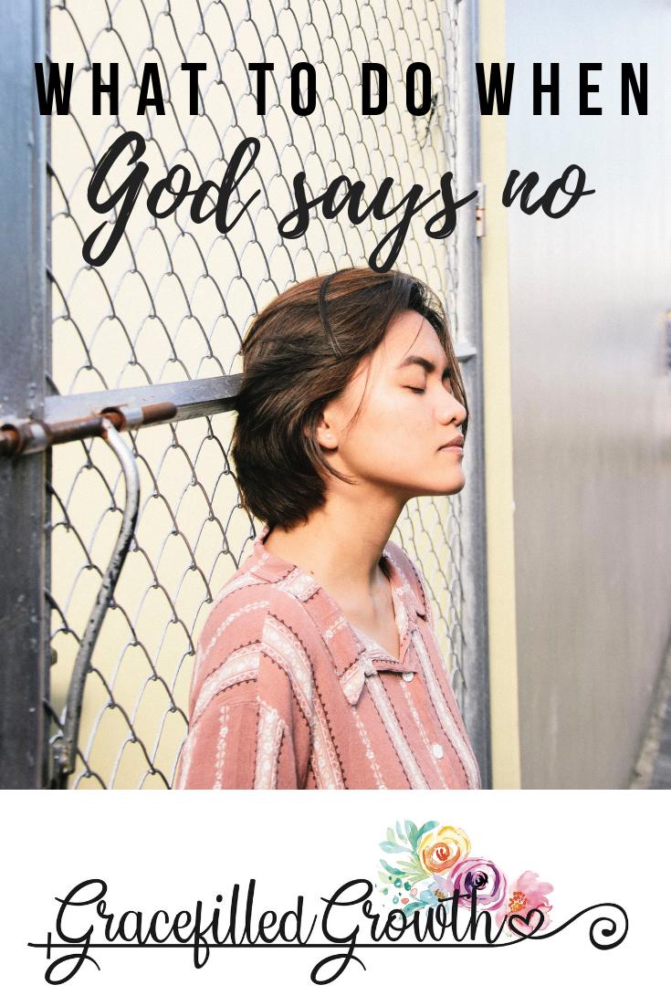 When God says No. Faith. Unanswered Prayers. What to do if God says no. Adoption. Motherhood.