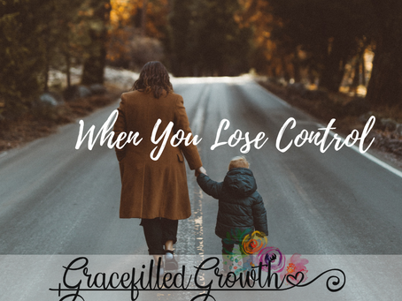 When You are Losing Your Foster Child & Losing Control