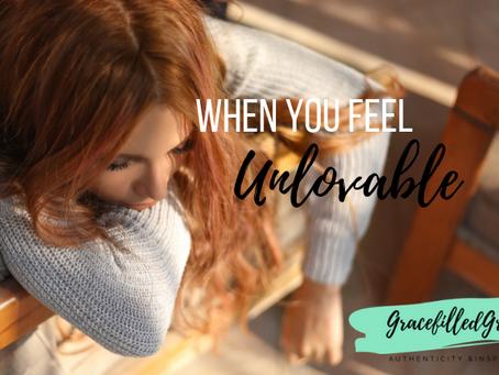When You Feel Unlovable