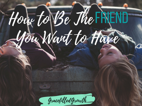 Holy Moments to Be the Friend You Want to Have