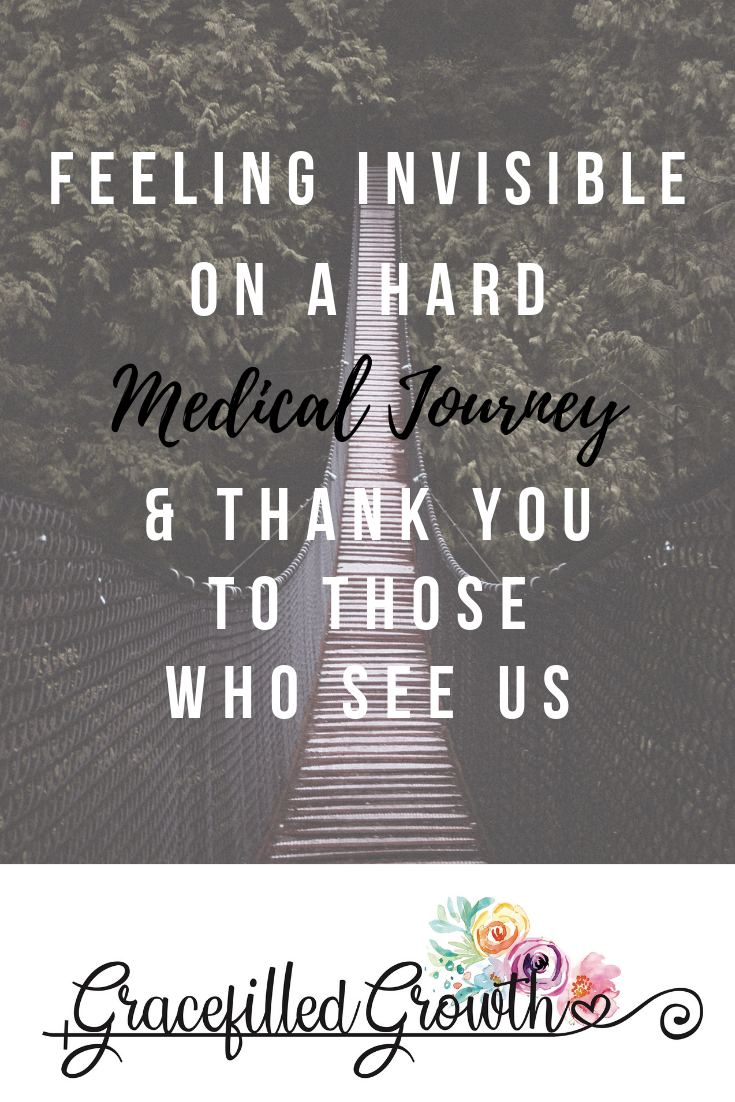 Special Needs Parenting. Feeling invisible. Thank you to those who see us on this Medically complex journey. Seeing & serving. How to love a special needs family.