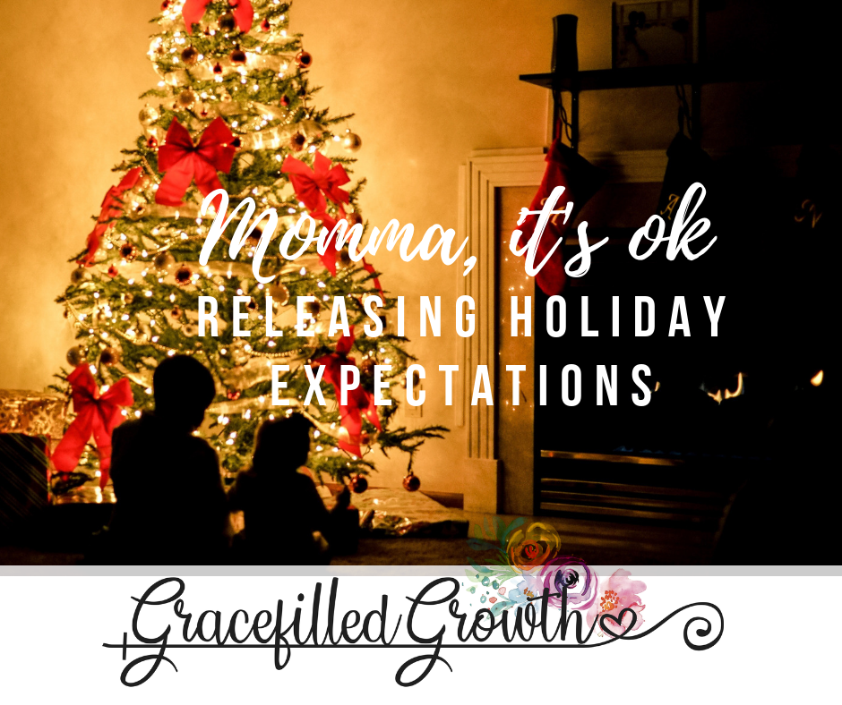 Holiday stress. Releasing the weight of Christmas expectations. Motherhood. It's ok.