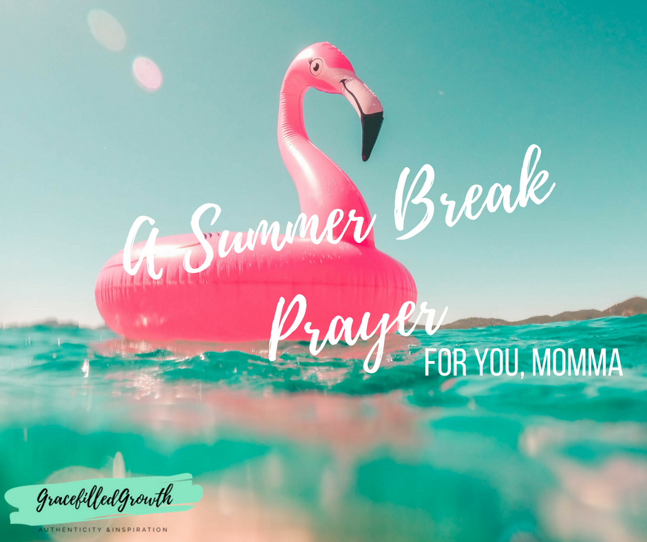 Surrendering your summer: A prayer for the busy mom this summer break