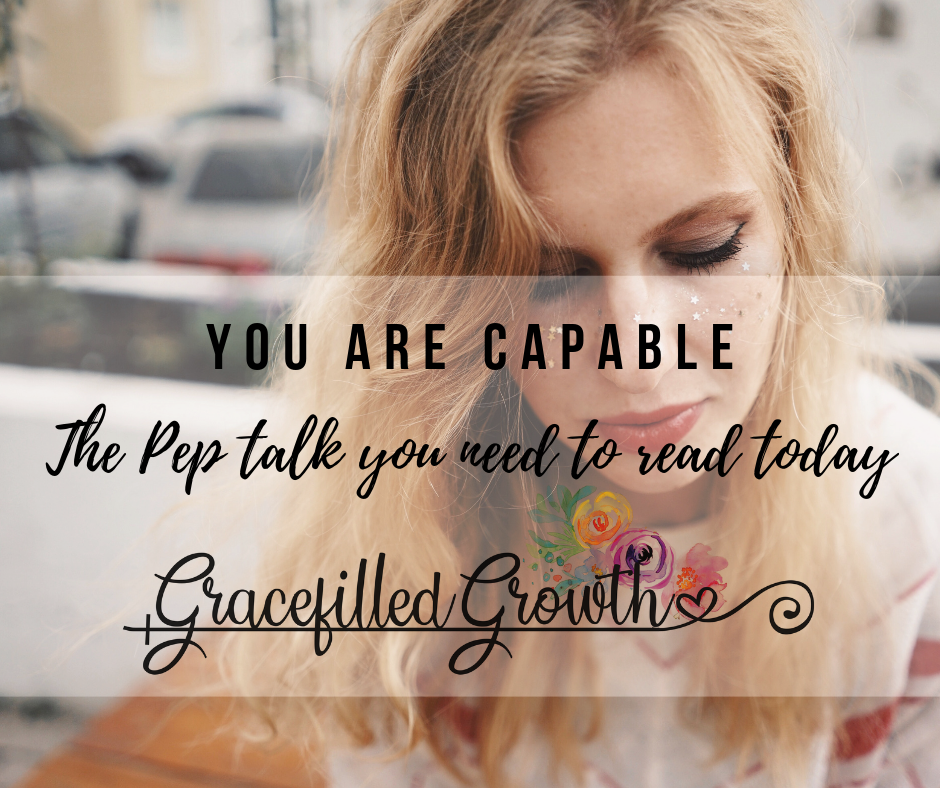 You are capable. The must read pep talk for all people pleasers. Overcoming people pleasing.