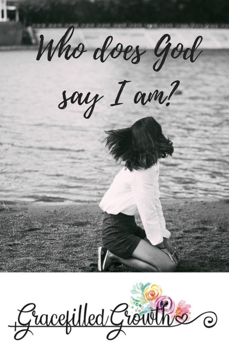 Who does God say I am? 7 affirmations. Biblical identity. Scripture affirmations.