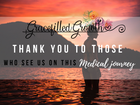To the ones who truly See Us on this Medically Complex Journey