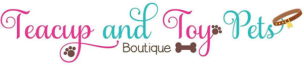 Teacup and Toy Pets Boutique Banner