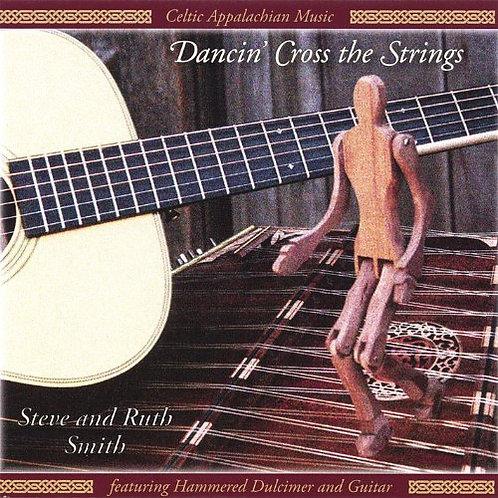 Steve & Ruth Smith - Dancin' Cross the Strings