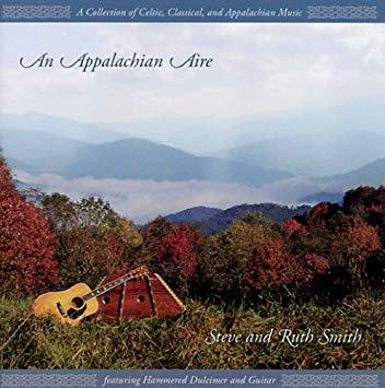 Steve and Ruth Smith - An Appalachian Aire