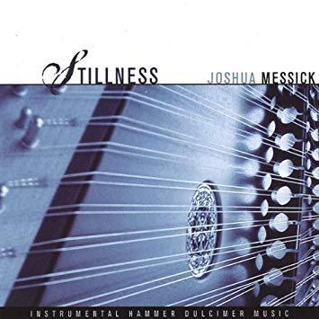 Joshua Messick - Stillness