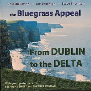 The Bluegrass Appeal - From Dublin to the Delta