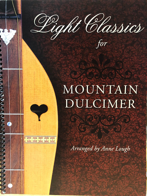 Light Classics for Mountain Dulcimer