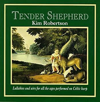 Kim Robertson - Tender Shepherd