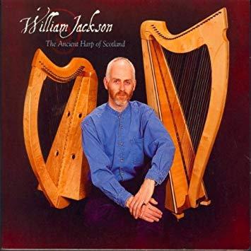 William Jackson - The Ancient Harp of Scotland