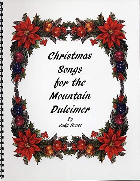 Christmas Songs for the Mountain Dulcimer