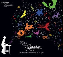Stephen Humphries - Tales from the Kingdom