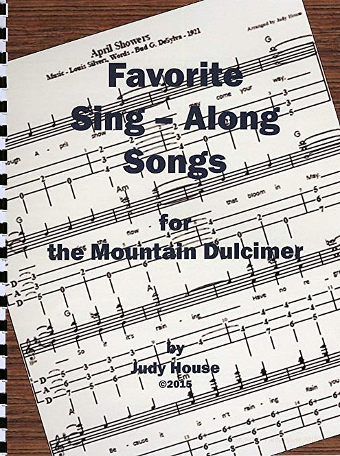 Favorite Sing-Along Songs for the Mountain Dulcimer