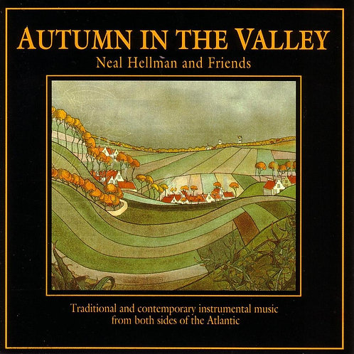 Neal Hellman - Autumn in the Valley