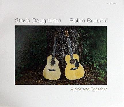 Robin Bullock & Steve Baughman - Alone and Together