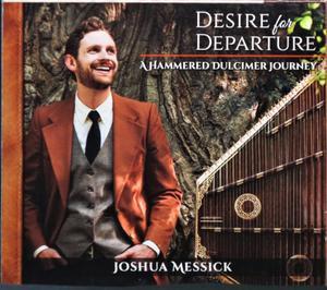 Joshua Messick - Desire for Departure