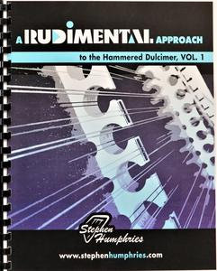 A Rudimental Approach to the Hammered Dulcimer, Vol. 1