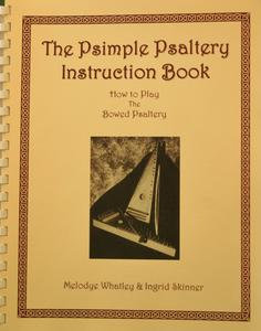 The Psimple Psaltery Instruction Book