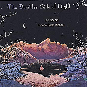 Lee Spears & Donna Beck Michael - The Brighter Side of Night