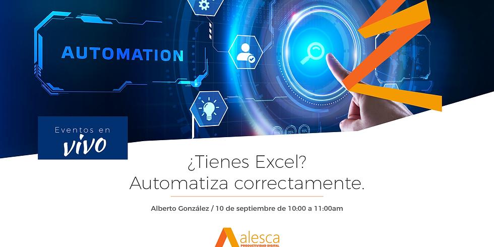 ¿Tienes Excel? Automatiza correctamente