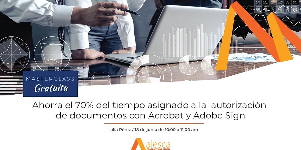 Ahorra el 70% del tiempo asignado a la autorización de documentos con Acrobat y Adobe Sign
