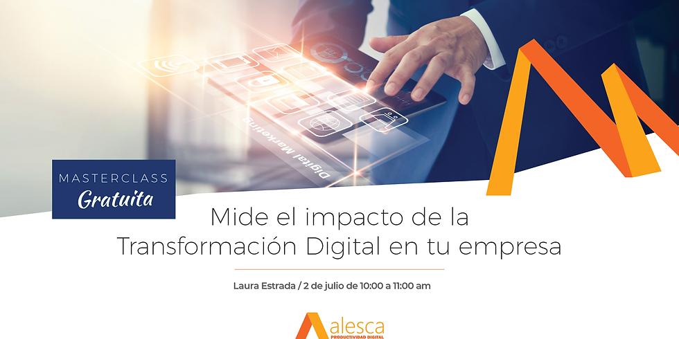 Mide el impacto de la Transformación Digital en tu empresa