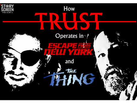 VIDEO: How Trust Operates in Escape from NY & The Thing