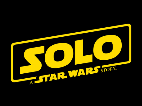 Ep 112: Hot Takes - Solo: A Star Wars Story