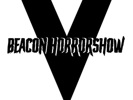 Beacon HorrorShow V Free Screenings