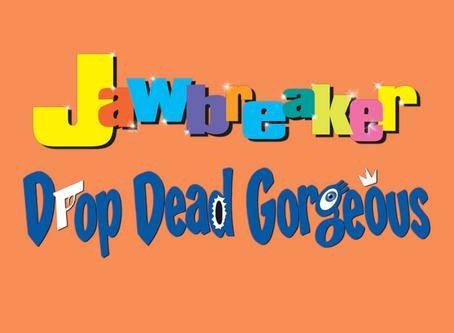 PODCAST: XXX9 - Jawbreaker & Drop Dead Gorgeous