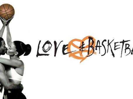 Love (Yourself) & Basketball