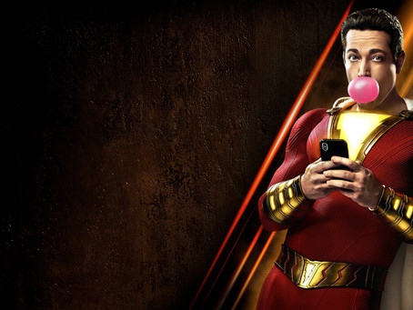 Shazam! : Childlike Wonder v Adult Sins
