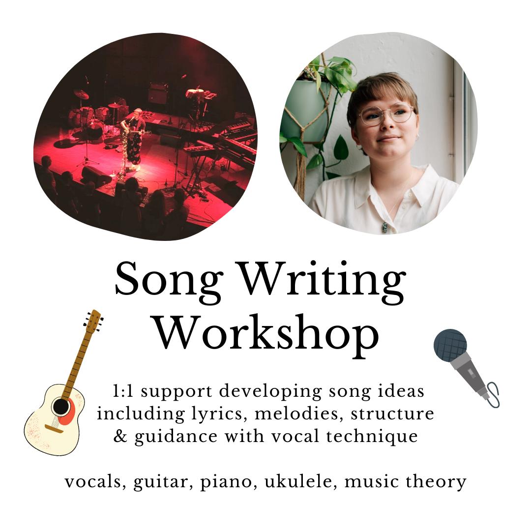 1:1 Songwriting Workshop