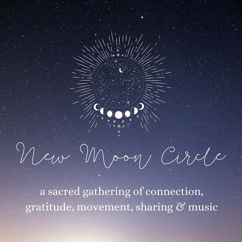 New Moon Circle Gathering