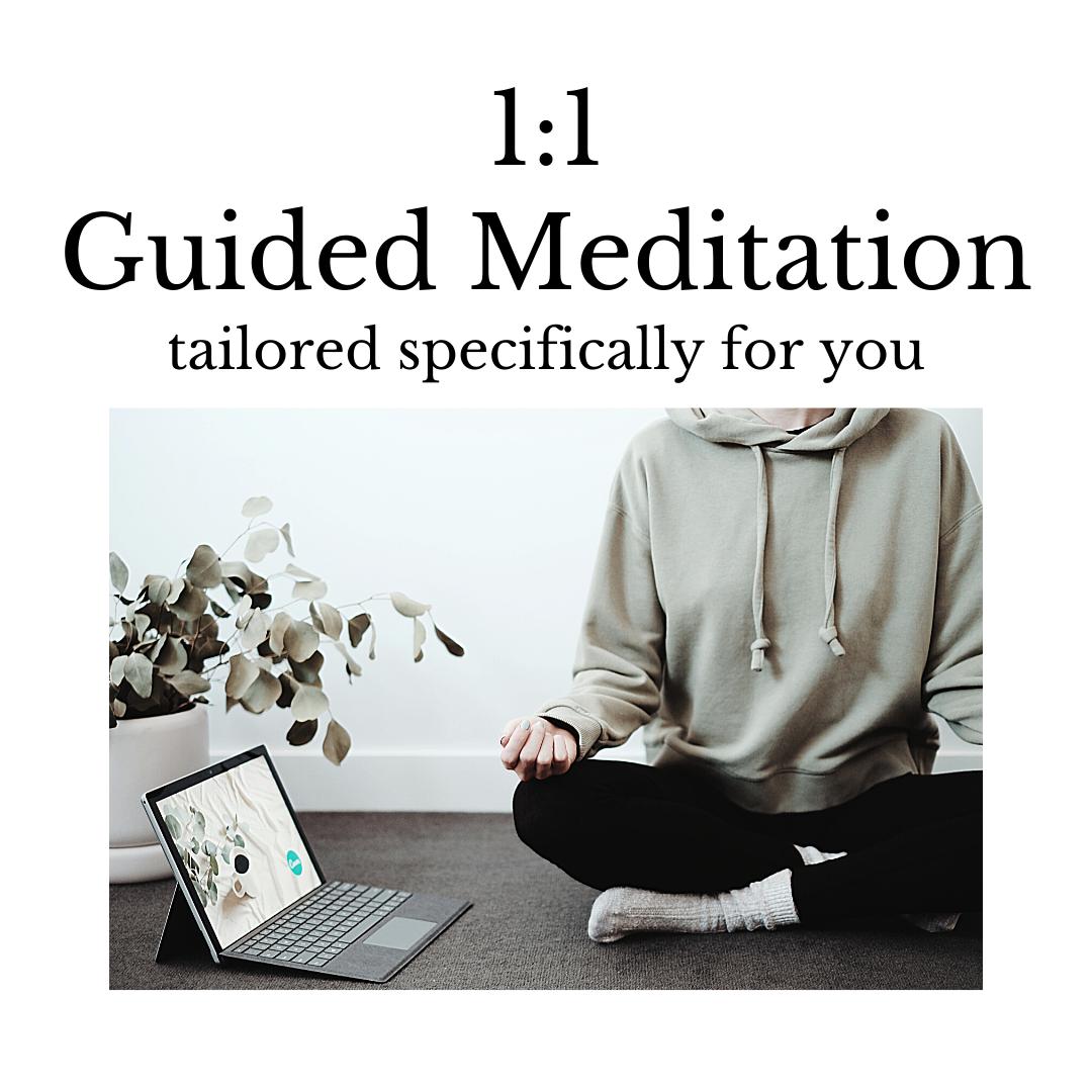 1:1 Guided Meditation