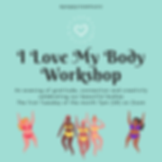 I Love My Body Workshop Post - monthly.p