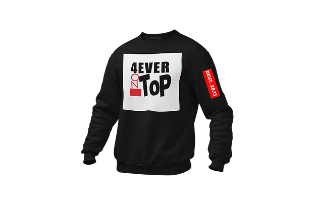 4 Ever on Top Sweatshirt