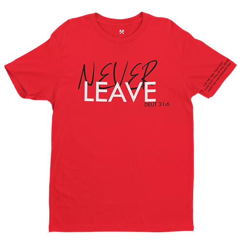 Never Leave Tee