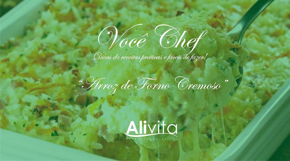 Receita Arroz de forno cremoso - Alivita Refeições Coletivas